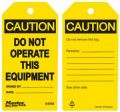 Caution Do Not Operate This Equipment Safety Tags