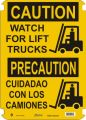 Bilingual Caution Sign: Watch For Lift Trucks (English/Spanish)