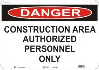 Danger Sign Construction Area Authorized Personnel Only