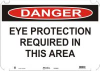 Danger Sign Eye Protection Required In This Area