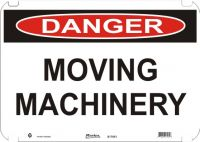 Danger Sign Moving Machinery