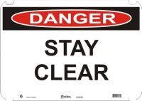 Danger Sign Stay Clear