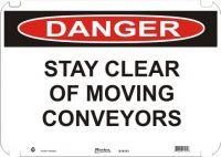 Danger Sign Stay Clear Of Moving Conveyors