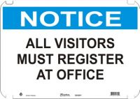 Notice Sign All Visitors Must Register At Office