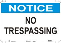 Notice Sign No Trespassing