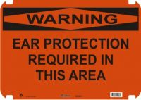 Warning Sign Ear Protection Required In This Area