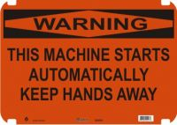 Warning Sign This Machine Starts Automatically