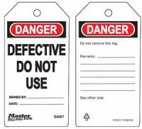 Danger Defective Do Not Use Safety Tags
