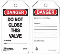 Danger Do Not Close This Valve Safety Tags