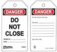 Danger Do Not Close Safety Tags
