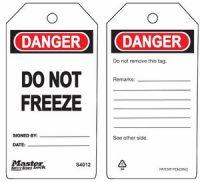 Danger Do Not Freeze Safety Tags