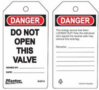 Danger Do Not Open This Valve Safety Tags