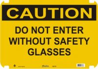 Caution Sign Do Not Enter Without Safety Glasses