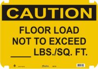 Caution Sign Floor Load Not To Exceed