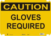 Caution Sign Gloves Required