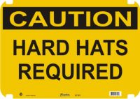 Caution Sign Hard Hats Required