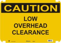 Caution Sign Low Overhead Clearance